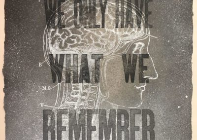 We Only Have What We Remember